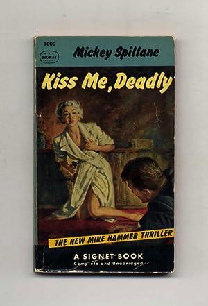 Kiss Me, Deadly: Spillane, Mickey