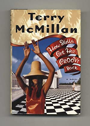 How Stella Got Her Groove Back - 1st Edition/1st Printing: McMillan, Terry