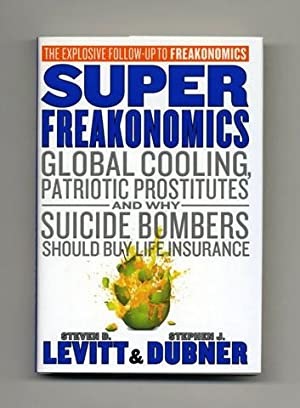 Superfreakonomics - 1st Edition/1st Printing