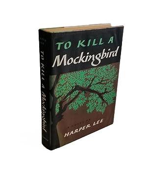 To Kill A Mockingbird - 1st Edition: Lee, Harper