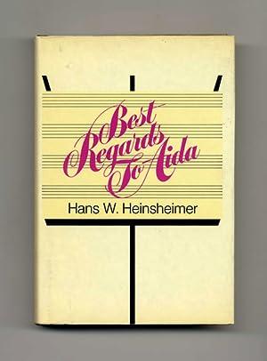 Best Regards to Aida: the Defeats and: Heinsheimer, Hans