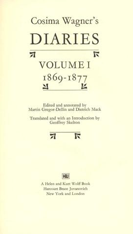 Cosima Wagner's Diaries: Volume I 1869-1877 -: Wagner, Cosima [;