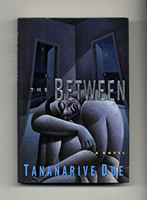 The Between: A Novel - 1st Edition/1st Printing