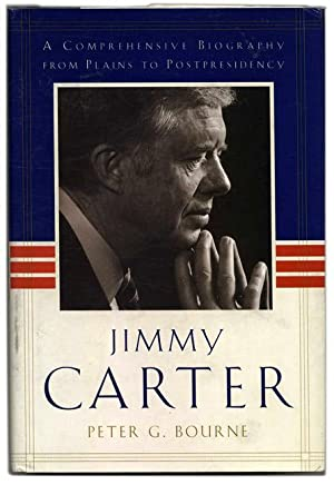 Jimmy Carter: a Comprehensive Biography from Plains to Postpresidency - 1st Edition/1st Printing