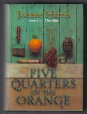 Five Quarters Of The Orange - 1st Edition/1st Printing