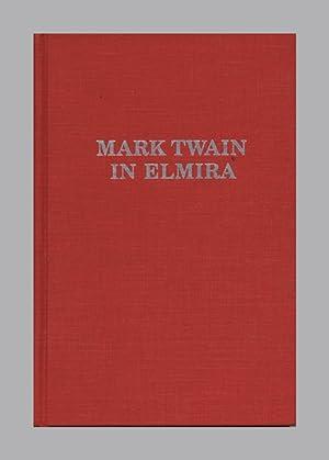 Mark Twain In Elmira - 1st Edition/1st: Jerome, Robert D.;