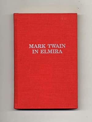 Mark Twain In Elmira: Jerome, Robert D.