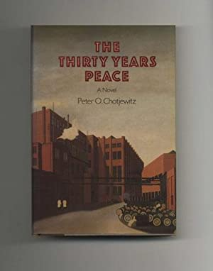 The Thirty Years Peace - 1st US Edition/1st Printing