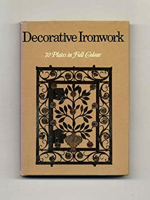 Decorative Ironwork - 1st UK Edition/1st Printing