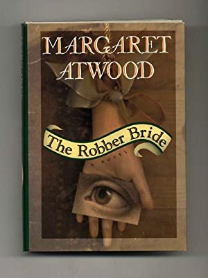 The Robber Bride - 1st Edition/1st Printing: Atwood, Margaret