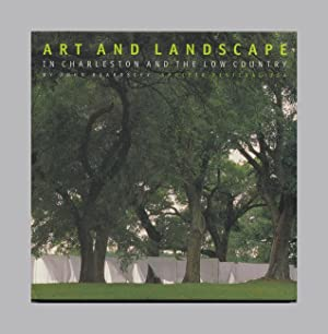 Art And Landscape In Charleston And The Low Country - 1st Edition/1st Printing