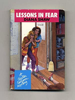 Lessons in Fear - 1st Edition/1st Printing: Shaw, Diana