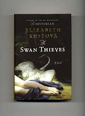 The Swan Thieves: A Novel - 1st Edition/1st Printing