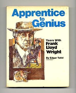 Apprentice to Genius: Years with Frank Lloyd: Tafel, Edgar