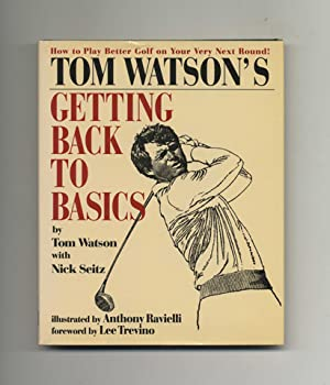 Tom Watson's Getting Back To Basics -: Watson, Tom with