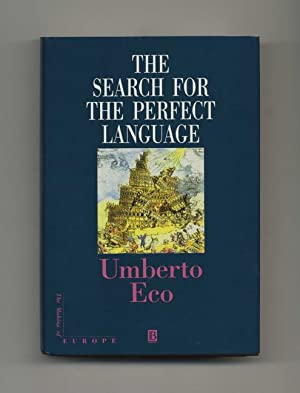 The Search For The Perfect Language - 1st English Language Edition/1st Printing