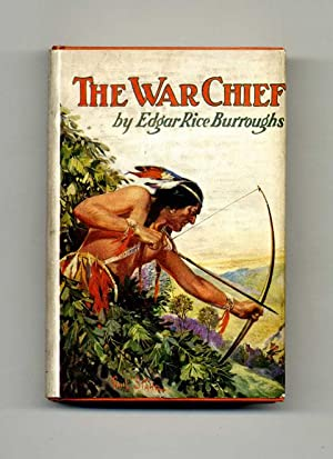 The War Chief - 1st Edition: Burroughs, Edgar Rice