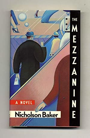 The Mezzanine - 1st Edition/1st Printing: Baker, Nicholson