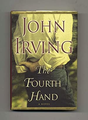 The Fourth Hand - 1st Edition/1st Printing