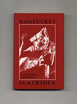Nantucket Slayrides - Limited Edition