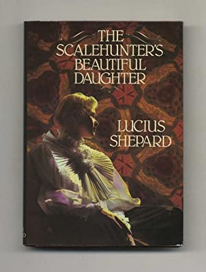 The Scalehunter's Beautiful Daughter - 1st Edition/1st Printing