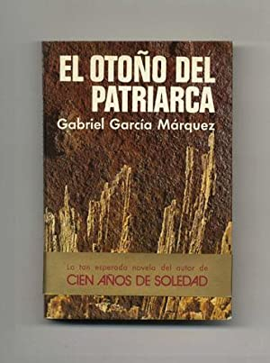 El Otoño Del Patriarca [later Translated Into The Autumn Of The Patriarch]