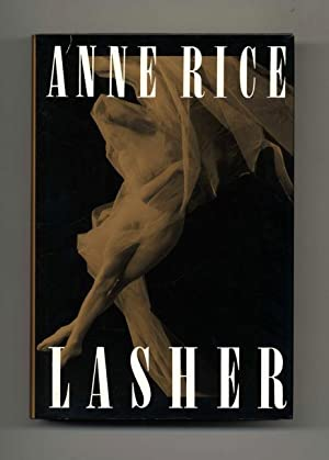 Lasher - 1st Edition/1st Printing: Rice, Anne