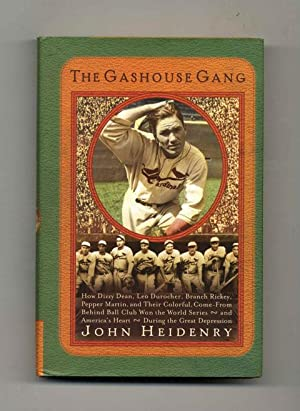 The Gashouse Gang: How Dizzy Dean, Leo Durocher, Branch Rickey, Pepper Martin, and Their Colorful...