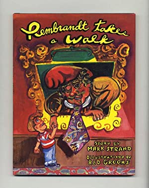 Rembrandt Takes a Walk - 1st Edition/1st: Strand, Mark