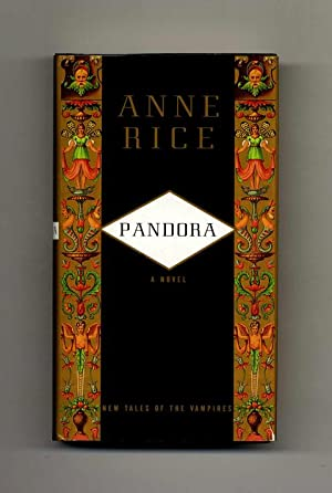 Pandora - 1st Edition/1st Printing: Rice, Anne