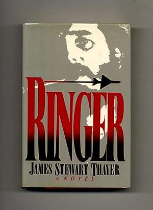 Ringer -1st Edition/1st Printing: Thayer, James Stewart