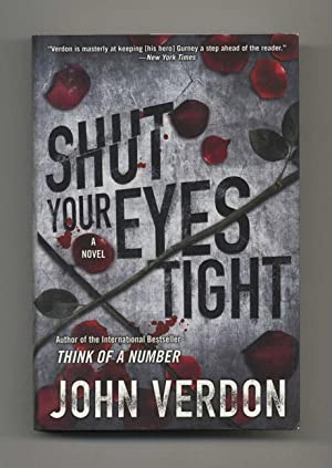 Shut Your Eyes Tight: A Novel -: Verdon, John