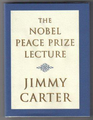 The Nobel Peace Prize Lecture - 1st Edition/1st Printing