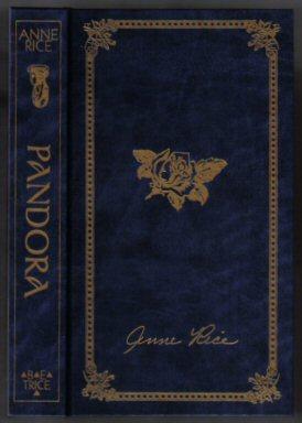 Pandora - Limited B.E. Trice Edition: Rice, Anne