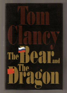 The Bear And The Dragon - 1st Edition/1st Printing