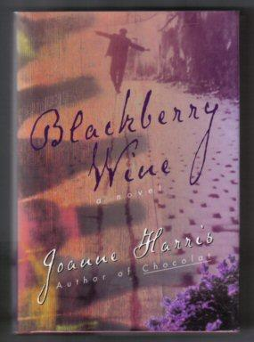 Blackberry Wine - 1st US Edition/1st Printing