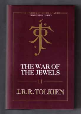 The War Of The Jewels - 1st Edition/1st Printing: Tolkien, J. R. R. [, edited by Christopher ...