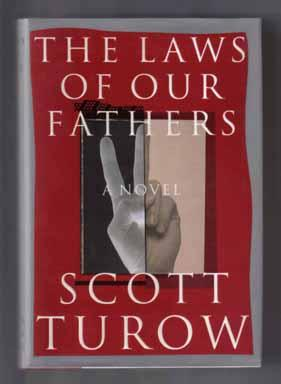The Laws Of Our Fathers - 1st Edition: Turow, Scott