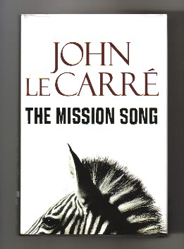 The Mission Song - 1st Edition/1st Printing