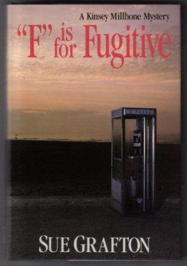 """F"""" Is For Fugitive - 1st Edition/1st Printing: Grafton, Sue"""