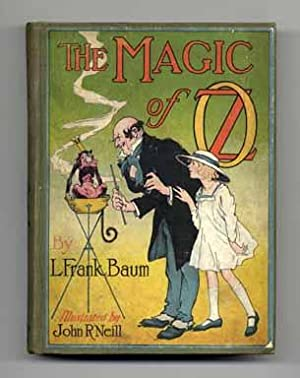 The Magic Of Oz - 1st Edition/1st State: Baum, L. Frank