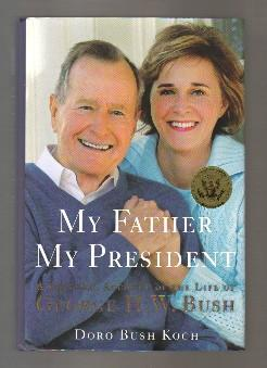 My Father, My President - 1st Edition/1st Printing