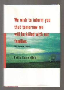 We Wish To Inform You That Tomorrow We Will Be Killed With Our Families: Stories From Rwanda - 1s...
