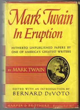 Mark Twain In Eruption Hitherto Unpublished Pages: Twain, Mark [;