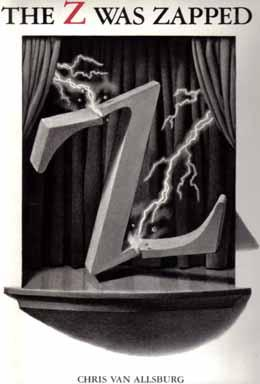 The Z Was Zapped - 1st Edition/1st Printing: Van Allsburg, Chris