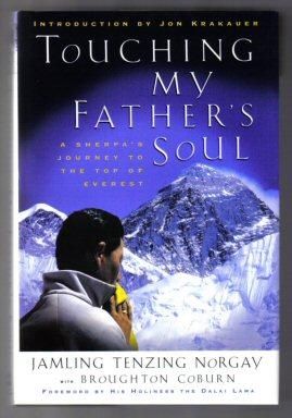 Touching My Father's Soul (A Sherpa's Journey To The Top Of Everest) - 1st Edition/1st Printing