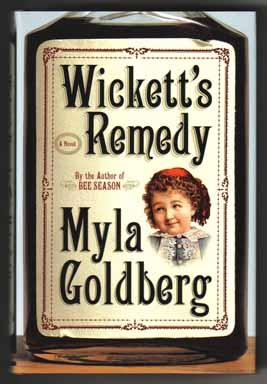 Wickett's Remedy - 1st Edition/1st Printing