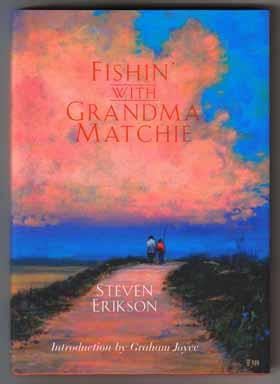 Fishin' With Grandma Matchie - 1st Edition/1st Printing