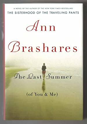 The Last Summer (of You & Me) - 1st Edition/1st Printing