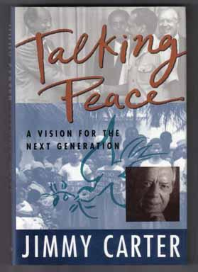 Talking Peace, A Vision For The Next Generation - 1st Edition/1st Printing